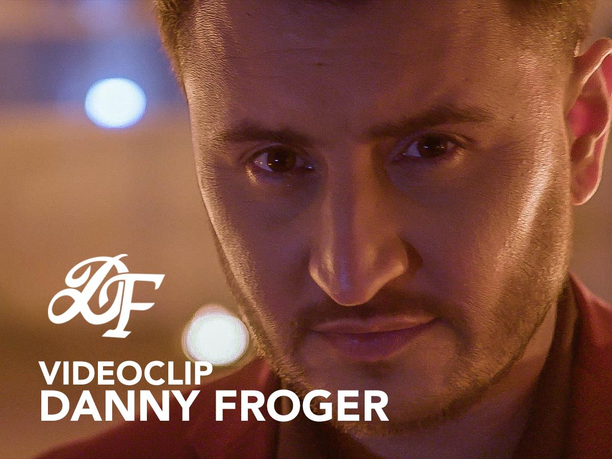 Videoclip Danny Froger
